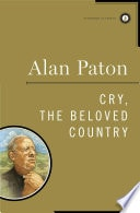 Cry, The Beloved Country _ ALAN PATON