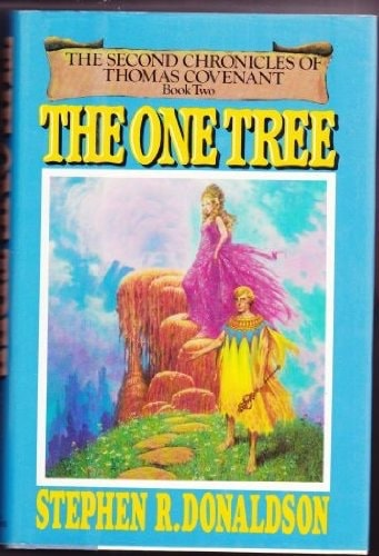 The One Tree  The Second Chronicles Of Thomas Covenant, Book 2 _ STEPHEN DONALDSON