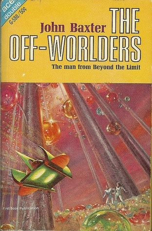 The Off-Worlders/The Star Magicians _ JOHN BAXTER