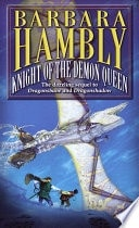 Knight Of The Demon Queen  Sequel To Dragonsbane And Dragonshadow _ BARBARA HAMBLY