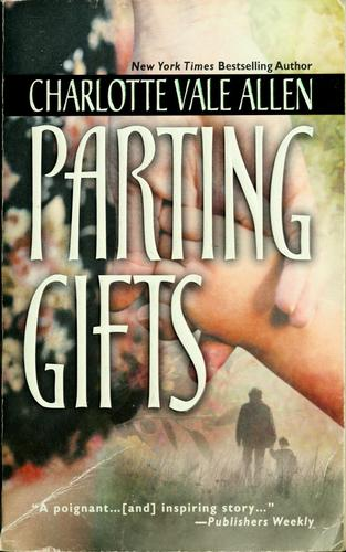 Parting Gifts _ CHARLOTTE ALLEN