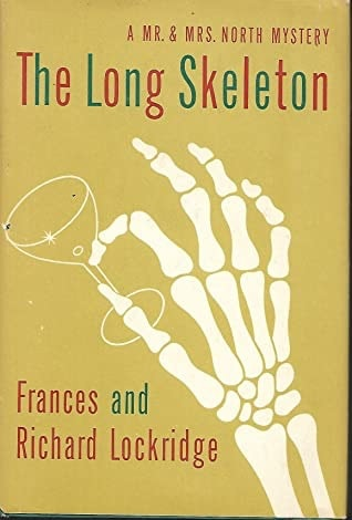 The Long Skeleton A Mr. And Mrs. North Mystery _ FRANCES LOCKRIDGE