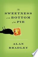 Sweetness At The Bottom Of The Pie _ ALAN BRADLEY