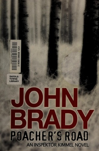 Poachers Road  An Inspektor Kimmel Novel _ JOHN BRADY