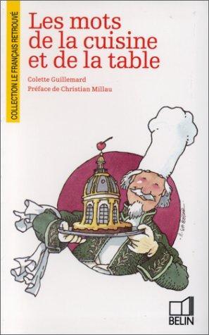 Les Mots De La Cuisine Et De La Table _ COLETTE GUILLEMARD