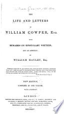 The Works Of William Cowper His Life And Letters, Vol. V _ ESQ HAYLEY