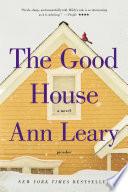 The Good House A Novel _ ANN LEARY