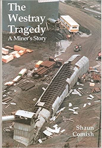 The Westray Tragedy A Miners Story _ SHAUN COMISH