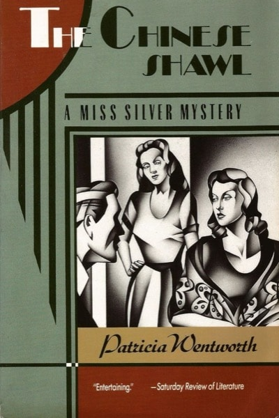 The Chinese Shawl A Miss Silver Mystery _ PATRICIA WENTWORTH