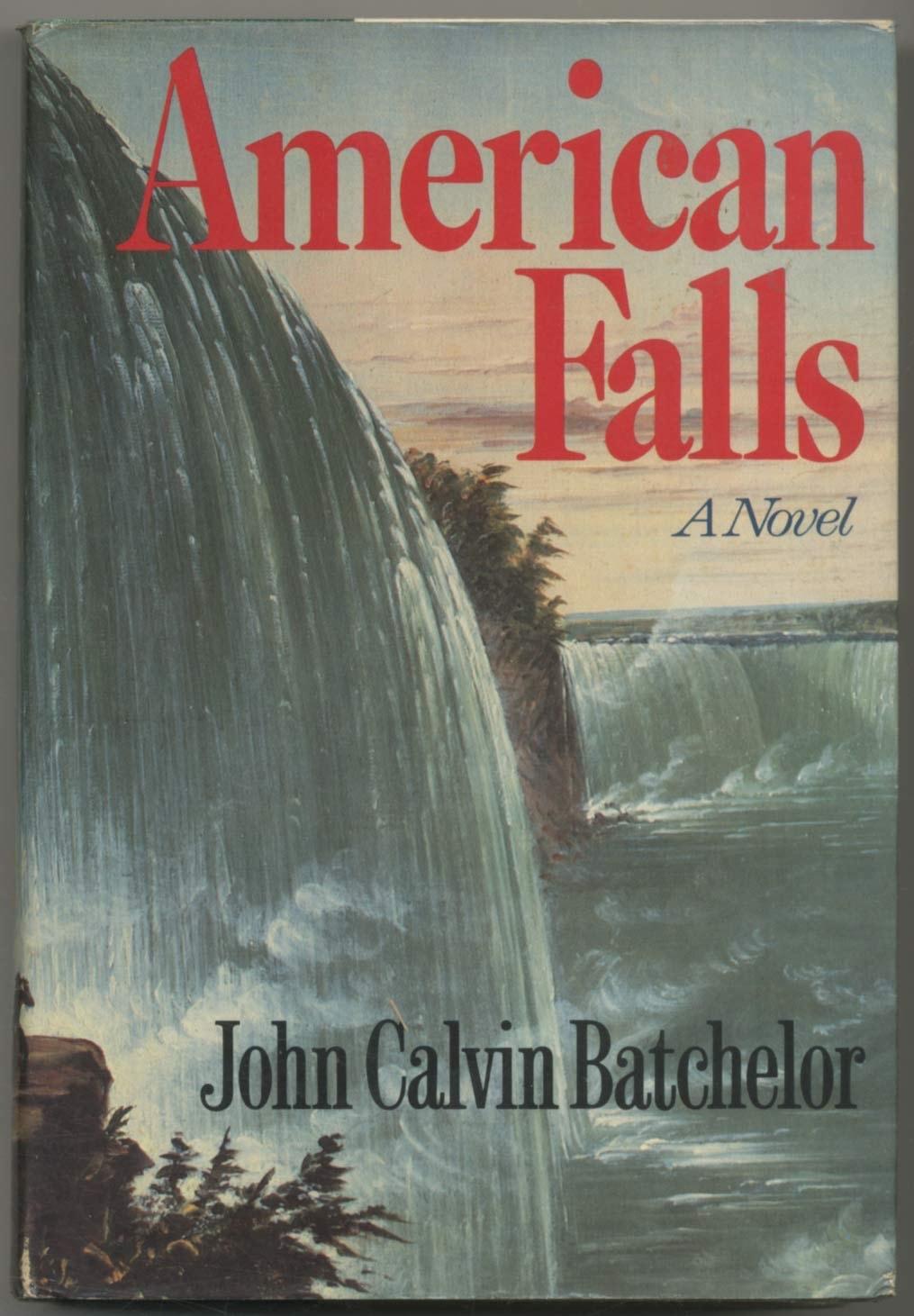 American Falls A Novel _ JOHN BATCHELOR