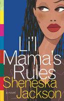 Lil Mamas Rules _ SHENESKA JACKSON