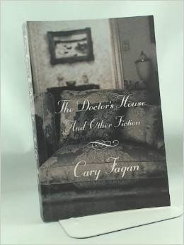 The Doctors House And Other Stories _ CARY FAGAN