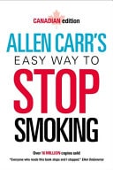 Allen Carrs Easy Way To Stop Smoking  New Canadian Edition _ ALLEN CARR