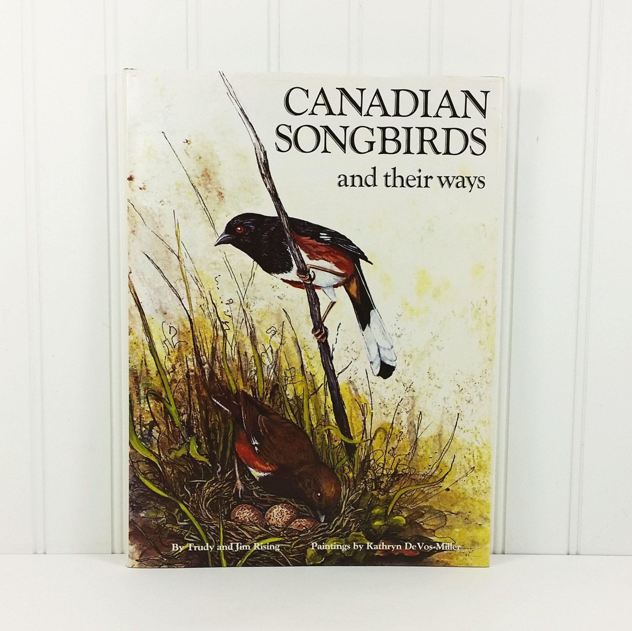 Canadian Songbirds And Their Ways _ TRUDY RISING