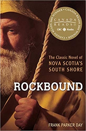 Rockbound The Classic Novel Of Nova Scotias South Shore _ FRANK DAY