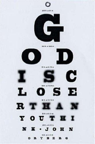 God Is Closer Than You Think _ JOHN ORTBERG