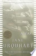 Away _ JANE URQUHART