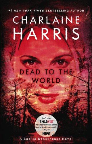 Dead To The World A Sookie Stackhouse Novel _ CHARLAINE HARRIS