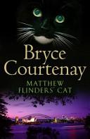 Matthew Flinders Cat _ BRYCE COURTENAY
