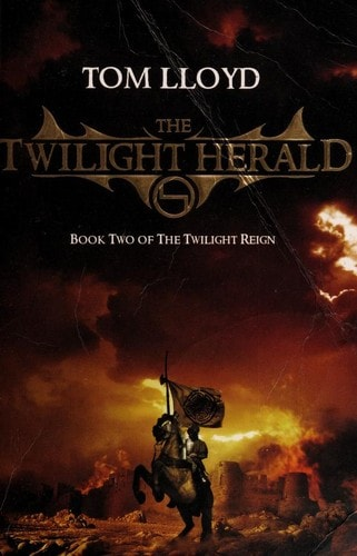 The Twilight Herald  The Twilight Reign, Book 2 _ TOM LLOYD