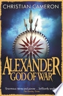 God Of War The Epic Story Of Alexander The Great _ CHRISTIAN CAMERON