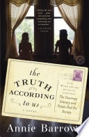 The Truth According To Us A Novel _ ANNIE BARROWS