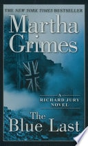 The Blue Last _ MARTHA GRIMES