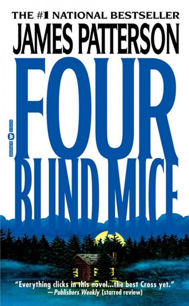 Four Blind Mice _ JAMES PATTERSON