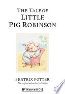 The Tale Of Little Pig Robinson  Peter Rabbit, Book 19 _ BEATRIX POTTER