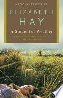 A Student Of Weather _ ELIZABETH HAY