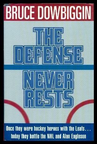 The Defense Never Rests _ BRUCE DOWBIGGIN