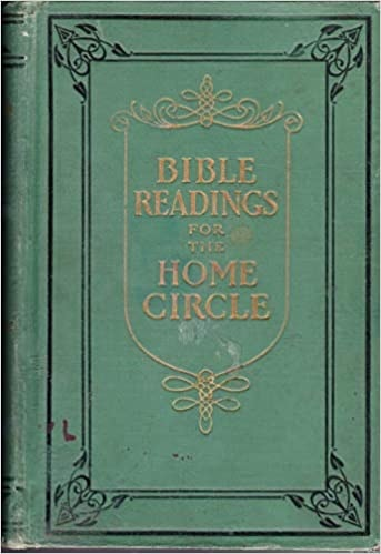 Bible Readings For The Home Circle _