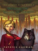 Beyond The Valley Of Thorns  Land Of Elyon, Book 2 _ PATRICK CARMAN