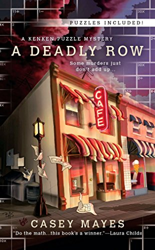 A Deadly Row A Mystery By The Numbers _ CASEY MAYES
