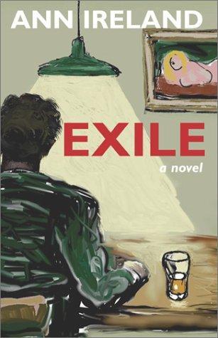 Exile A Novel _ ANN IRELAND