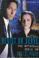 Resist Or Serve  The Official Guide To The X Files  Vol 4 _ ANDY MEISLER