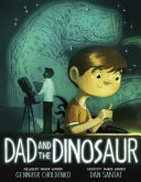 Dad And The Dinosaur _ GENNIFER CHOLDENKA