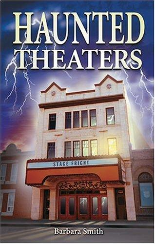 Haunted Theaters _ BARBARA SMITH