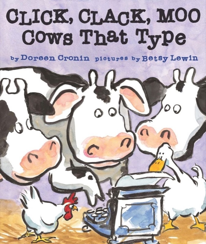 Click, Clack, Moo Cows That Type _ DOREEN CRONIN