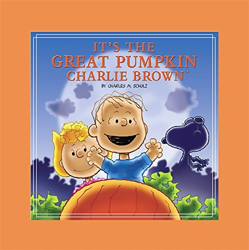 Its The Great Pumpkin Charlie Brown _ CHARLES M. SCHULZ