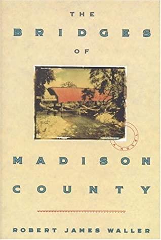 The Bridges Of Madison County _ ROBERT JAMES WALLER