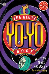 The Klutz Yo-Yo Book _ KLUTZ EDITORS