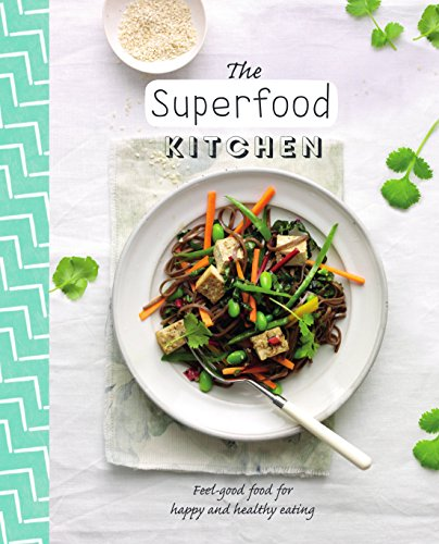 The Superfood Kitchen _ LOVE FOOD PUBLISHERS