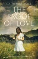The Proof Of Love _ CATHERINE HALL