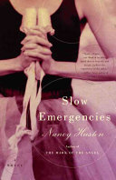 Slow Emergencies _ NANCY HUSTON