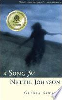 A Song For Nettie Johnson _ GLORIA SAWAI