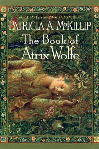 The Book Of Atrix Wolfe _ PATRICIA MCKILLIP
