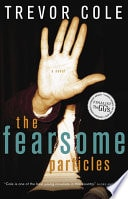 The Fearsome Particles _ TREVOR COLE