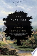 The Purchase _ LINDA SPALDING