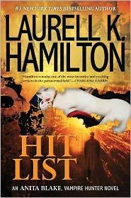Hit List  Anita Blake, Vampire Hunter Series _ LAURELL HAMILTON